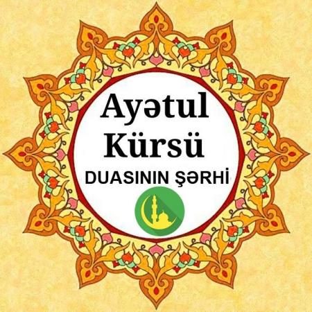 Ayətul Kursu Duasinin Sərhi Imameli Az