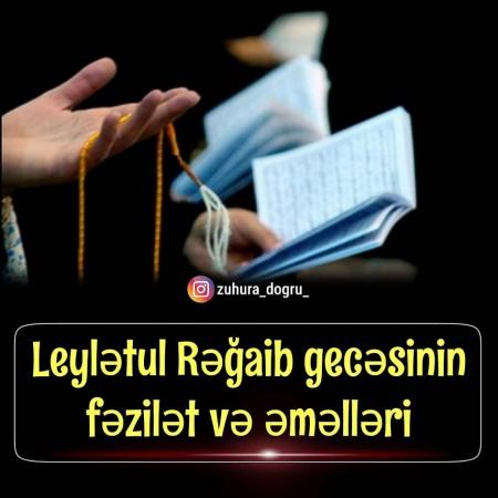 Leylətül-Rəğaib-Rəcəb ayının ilk cüməsi